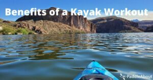 Benefits of a Kayak Workout - Kayak floating on a lake