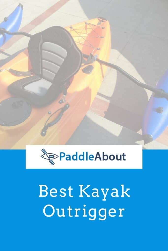 Best outrigger for a kayak