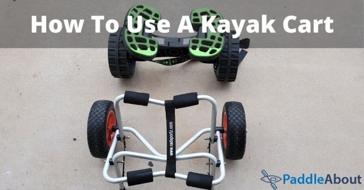 How To Use A Kayak Cart - Two kayak carts ready to be loaded