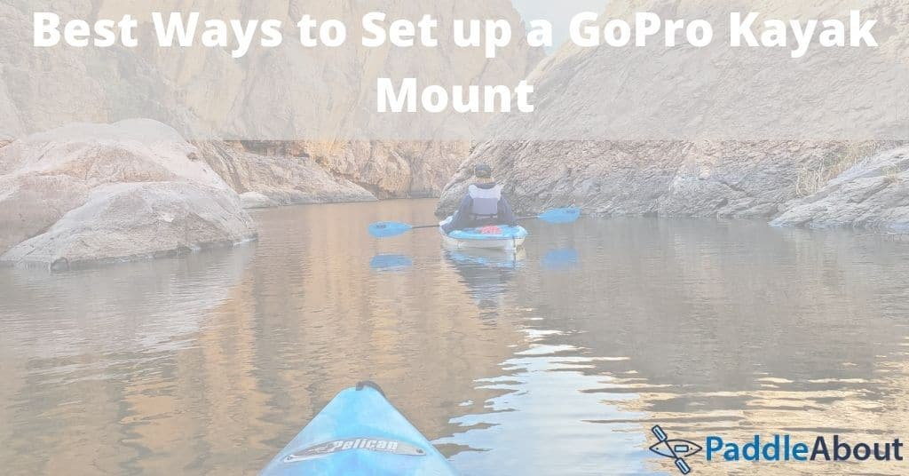 GoPro Kayak Mount - How to install a kayak mount