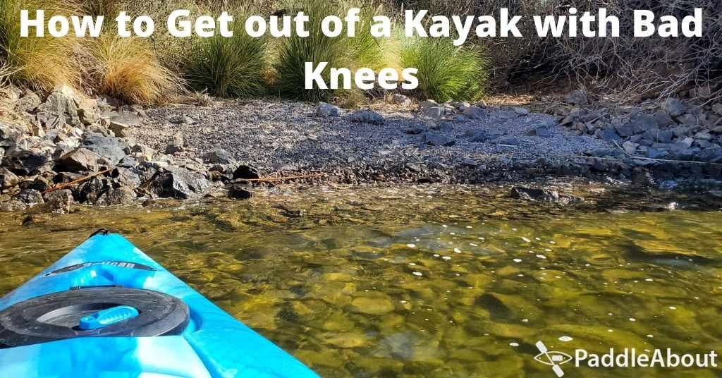 How to Get out of a Kayak with Bad Knees - Kayak approaching the shore