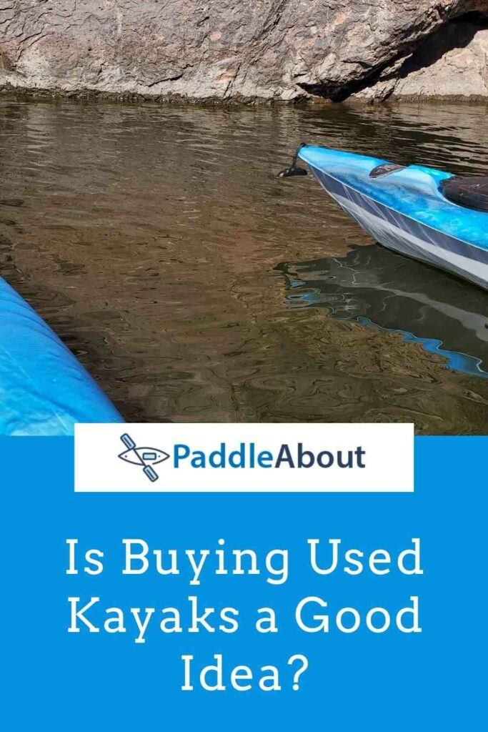 Is buying a used kayak a good idea