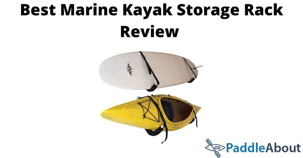 Best Marine Kayak Storage Rack Review