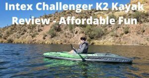 Intex Challenger K2 Kayak Review - Paddling K2 on a lake