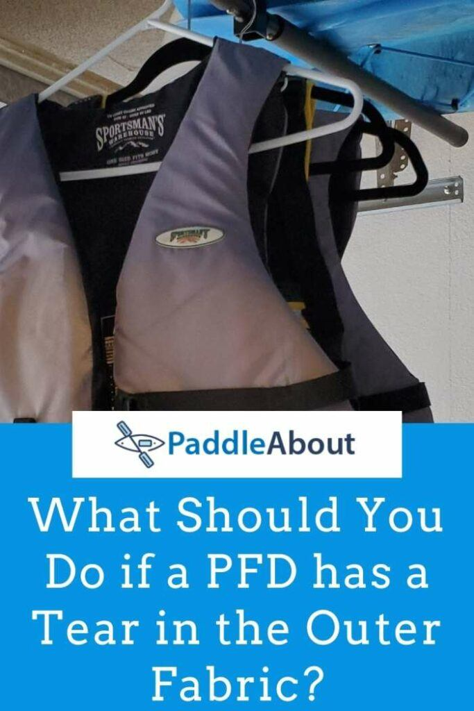 What to do if a PFD has a tear - PFD hanging up