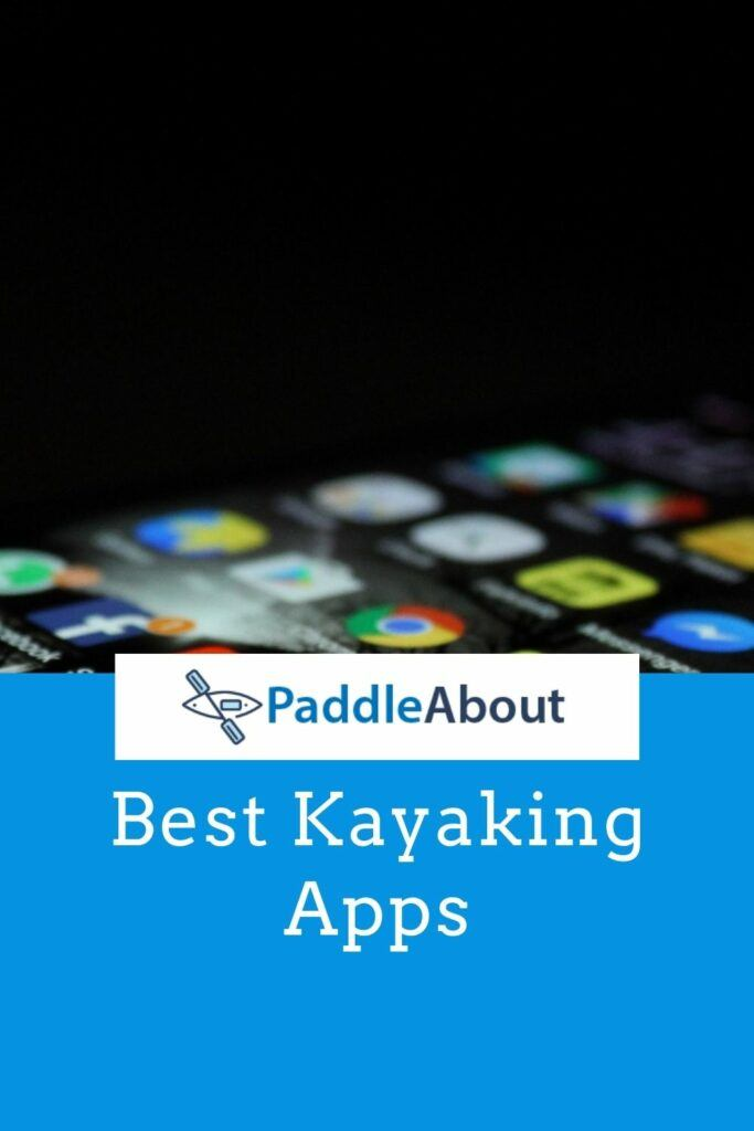 Best apps for kayaking - Phone with apps showing