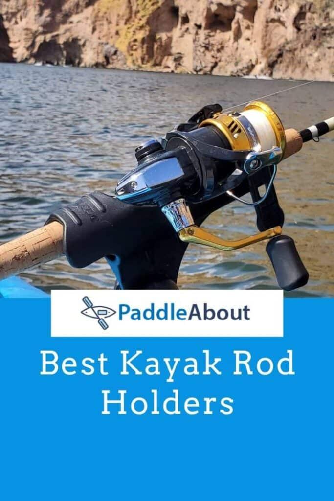 Best Kayak Rod Holder - Kayak with a rod holder