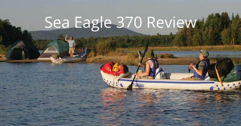Sea Eagle 370 Review - People kayak camping with SE 370 kayak