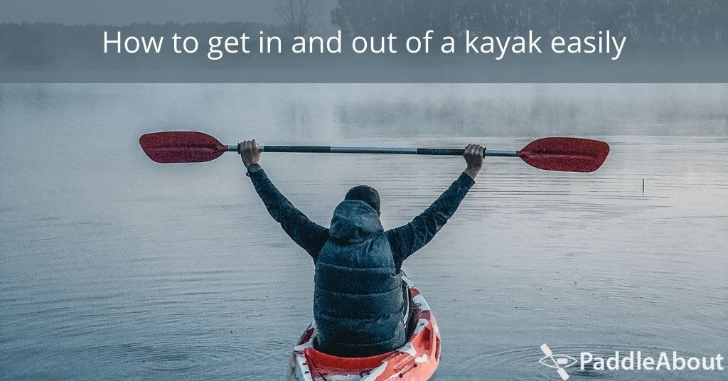 How to get in and out of a kayak easily