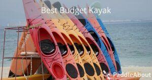 Best Budget Kayak - Kayaks on the shore