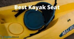 Best Kayak Seat - Upgraded kayak seat on a kayak