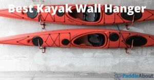 Best Kayak Wall Mount - Two kayaks hanging on the wall