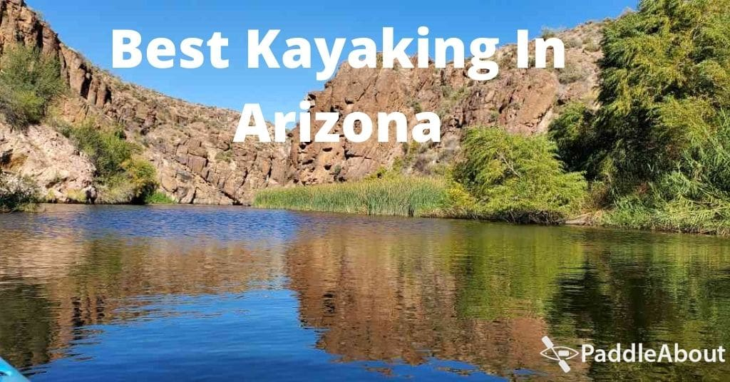 Best Kayaking In Arizona