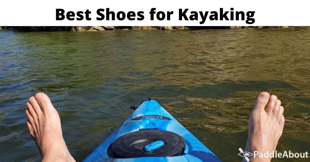 Best Shoes for Kayaking - Barefeet on a kayak