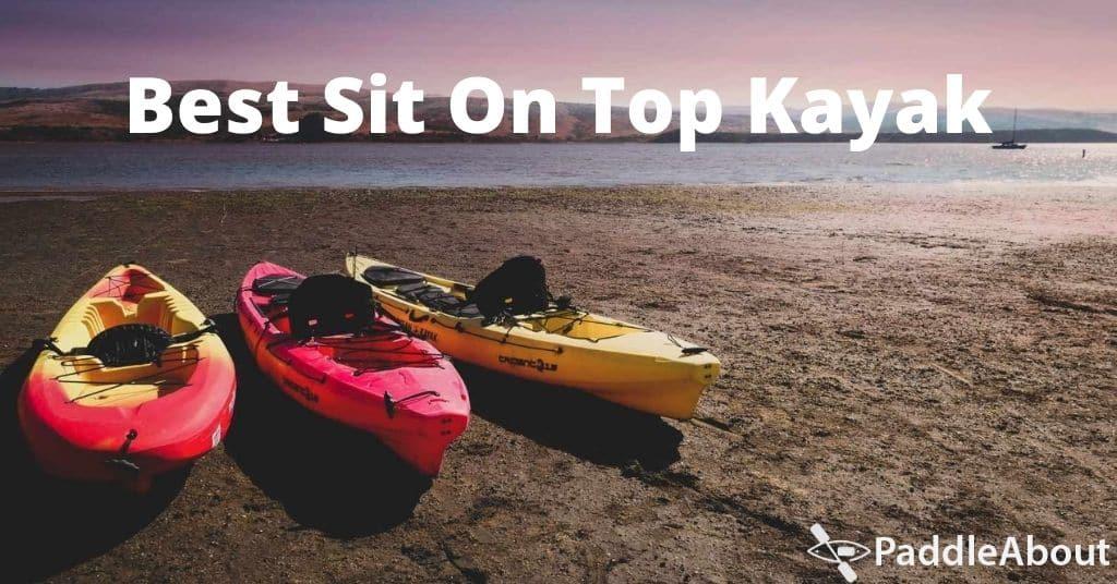 Best Sit On Top Kayak - Kayaks on a beach