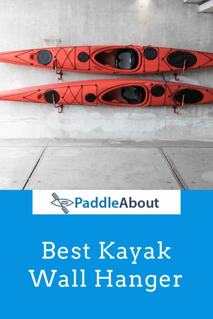 Best Wall Mount for a Kayak - Kayaks mounted on the wall