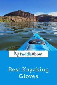 Best gloves for kayaking - Kayaking on a sunny day