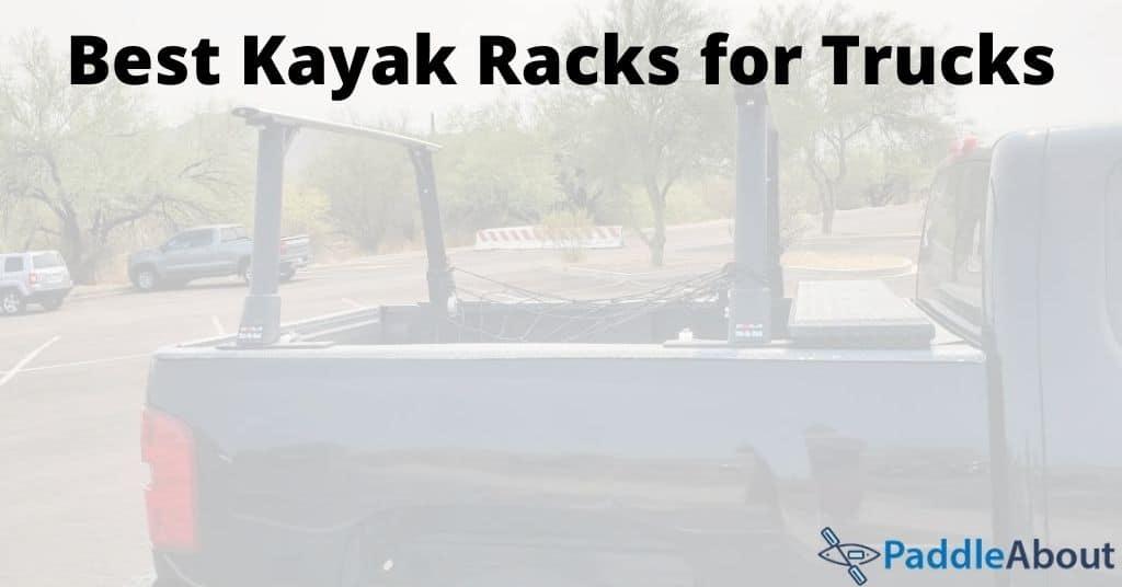Best kayak racks for trucks - Kayak rack on the bed of a pickup
