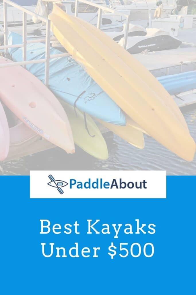 Best kayak under $500 - Multiple kayaks on a rack