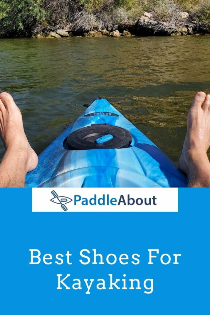 Best kayaking shoes - Barefeet on a kayak