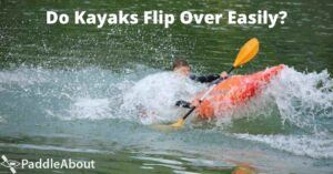 Do Kayaks Flip Over Easily - A Man Practicing Kayaking Techniques