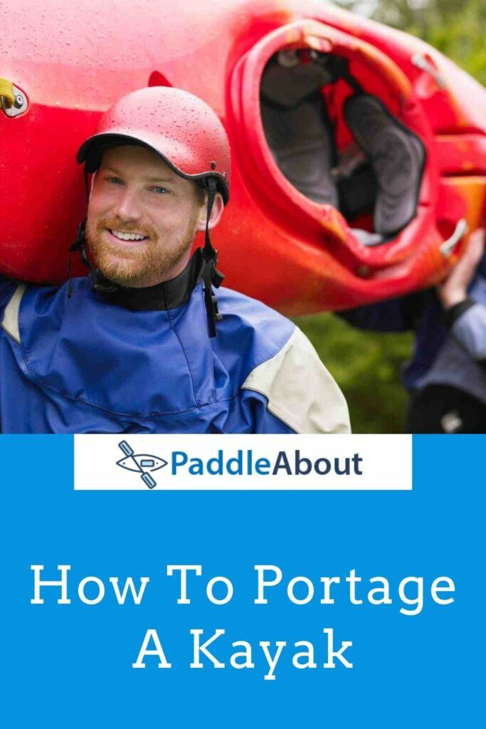 How To Portage a Kayak the right way - Men carrying a kayak on their shoulders