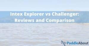 Intex Explorer vs Challenger - Reviews and Comparison